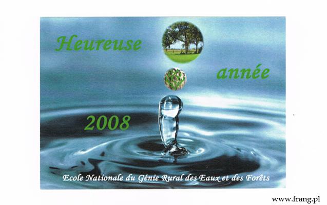 Heureuse annee, czyli życzenia noworoczne pofrancusku - ENGREF 2008