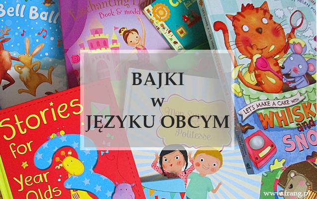 Czytanie bajek w języku angielskim i francuskim.