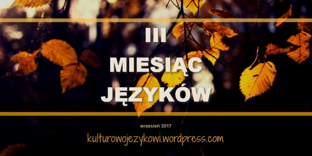 Trzeci miesiąc języków - wrzesień 2017 roku.